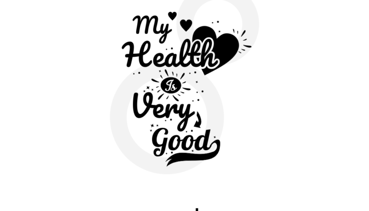 My Health Is Very Good svg