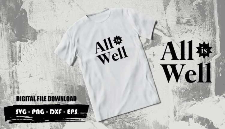 All is Well svg