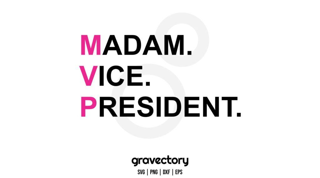 MVP MADAM VICE PRESIDENT SVG