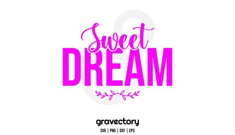 sweet dream svg cut file
