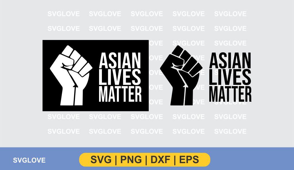 asian lives matter svg 1 Asian Lives Matter SVG PNG DXF EPS