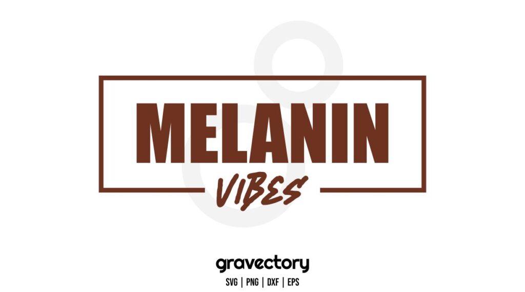 melanin vibes svg