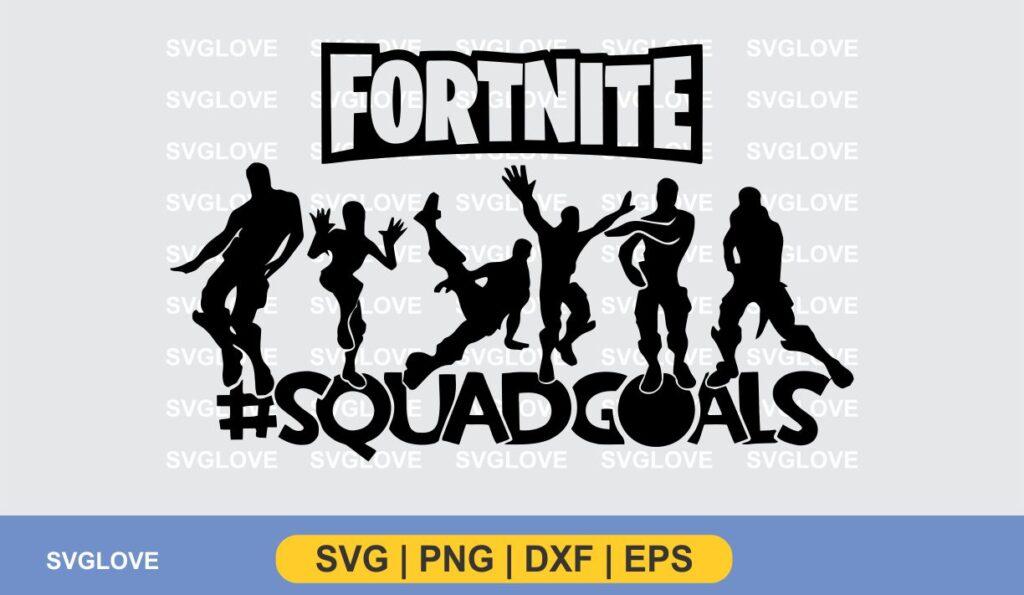 fortnite squadgoals svg Fortnite Squadgoals SVG