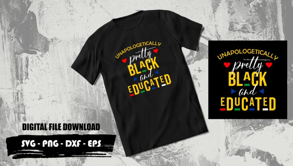 Unapologetically pretty black and educated SVG Unapologetically Pretty Black And Educated SVG