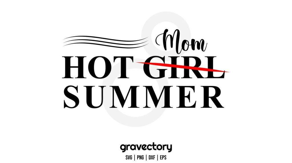 hot mom summer svg Hot Mom Summer SVG