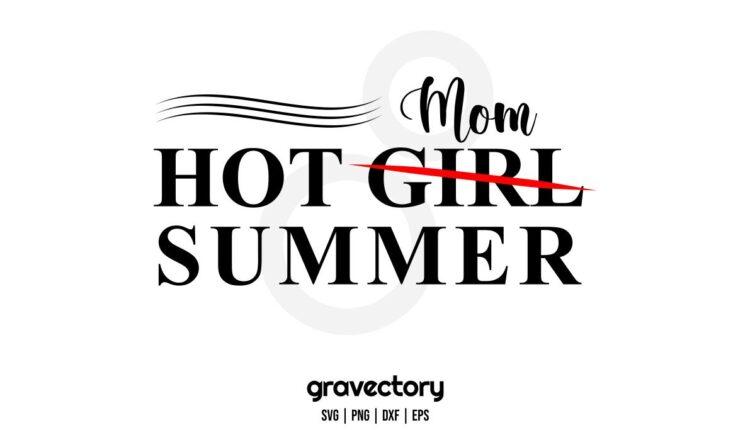 hot mom summer svg Home