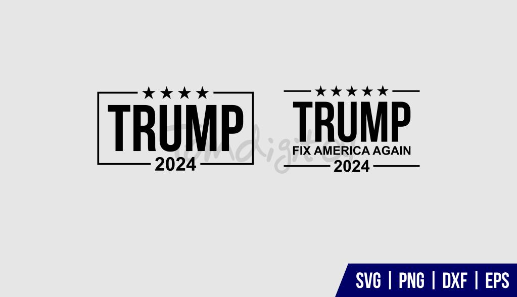 Trump 2024 SVG Cut File