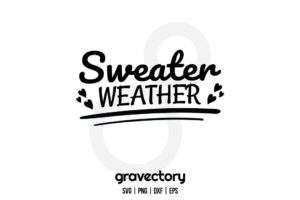 Sweater Weather SVG Free