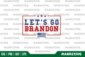 Lets Go Brandon SVG Cut File