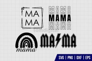 Mama SVG Bundle