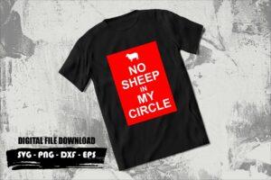 NO SHEEP IN MY CIRCLE SVG